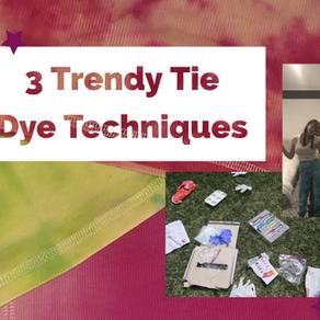3 Trendy Tie Dye Techniques!