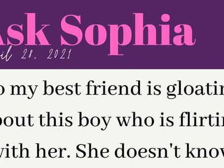 Ask Sophia: My Best Friend And I Like The Same Guy