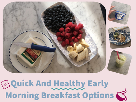 On The Go (Healthy) Breakfast Options