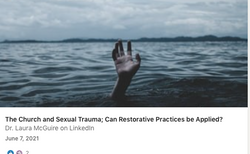 The Church and Sexual Trauma; Can Restorative Practices be Applied?