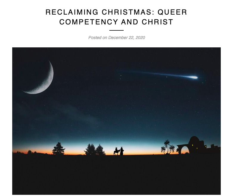 RECLAIMING CHRISTMAS: QUEER COMPETENCY AND CHRIST