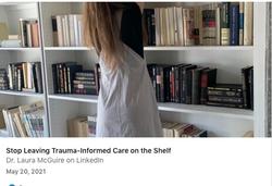 Stop Leaving Trauma-Informed Care on the Shelf