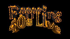Fffffing 40's Live Flames-NEW Long L&I.p
