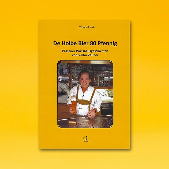 "Buch: ""De Hoibe Bier 80 Pfennig"""