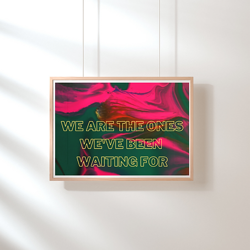 We are the ones - Landscape- Text