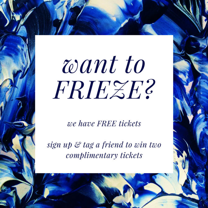 Want to Frieze? We have FREE tickets!