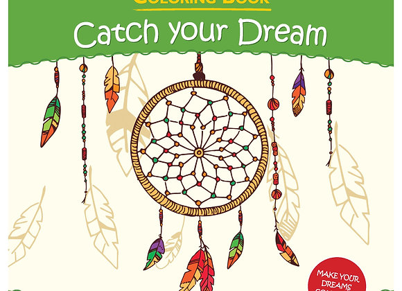Catch Your Dream Coloring Book for Kids