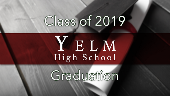 Yelm High School 2019 Graduation