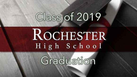 Rochester High School 2019 Graduation