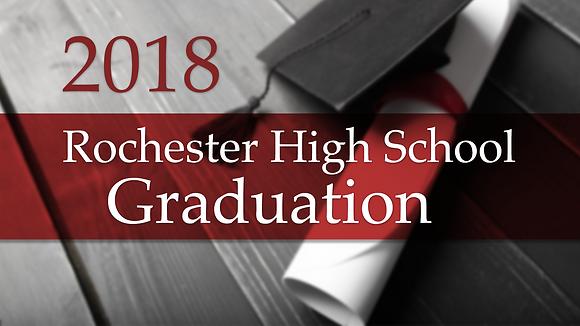 Rochester High School 2018 Graduation
