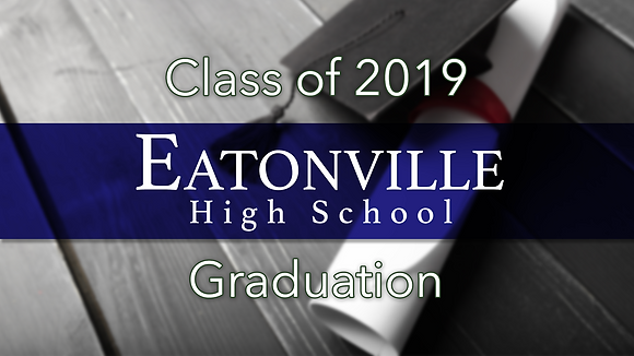 Eatonville High School 2019 Graduation
