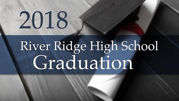 River Ridge High School 2018 Graduation
