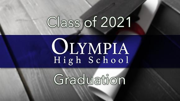 Olympia High School 2021 Graduation