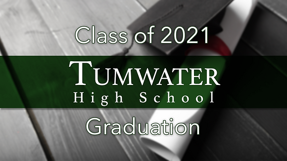 Tumwater High School 2021 Graduation