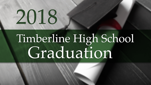 Timberline High School 2018 Graduation