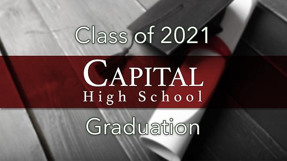 Capital High School 2021 Graduation