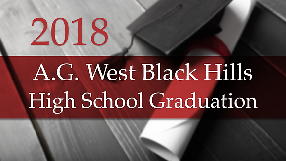 A.G. West Black Hills 2018 High School Graduation