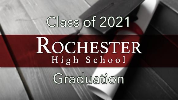 Rochester High School 2021 Graduation