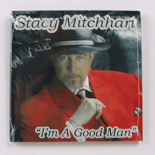 "STACY MITCHHART DBL.CD ""I'M A GOOD MAN""  &  ""WHAT I FEEL"""