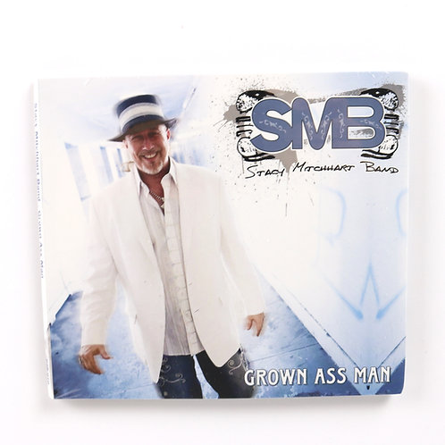 "STACY MITCHHART BAND CD ""GROWN ASS MAN"""