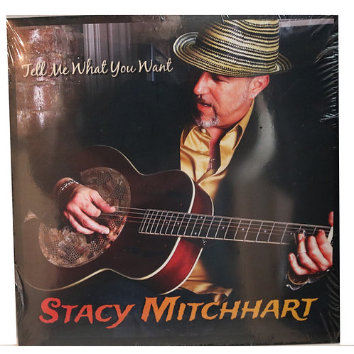 STACY MITCHHART - TELL ME WHAT YOU WANT