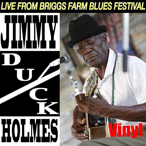"Jimmy ""Duck"" Holmes - Live From Briggs Farm Blues Festival - Vinyl"
