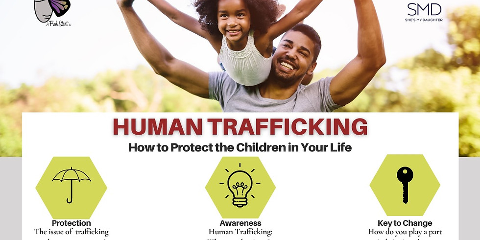 Human Trafficking: How to Protect the Children In Your Life *For MEN ONLY*