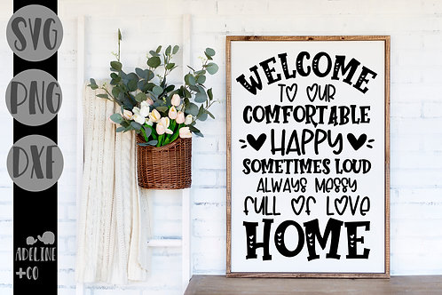 Welcome to our messy home, SVG, PNG, DXF, sign