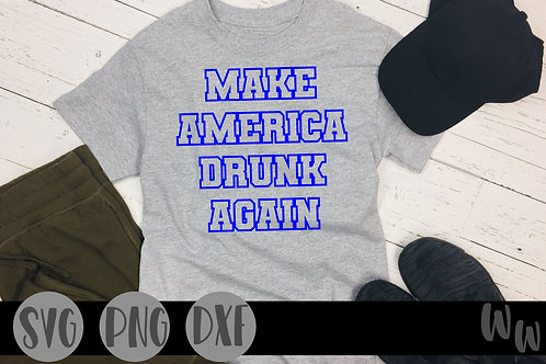 Make America drunk again