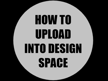How to Upload an Image into Design Space