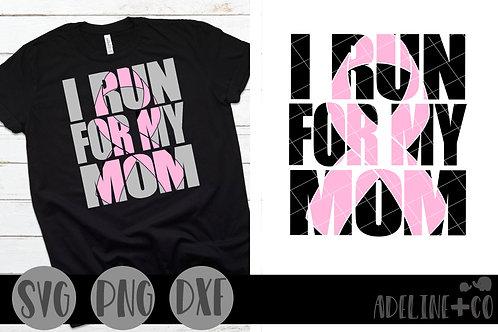 I run for my mom