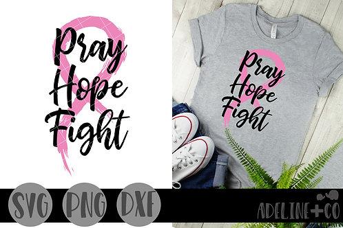 Pray, hope, fight