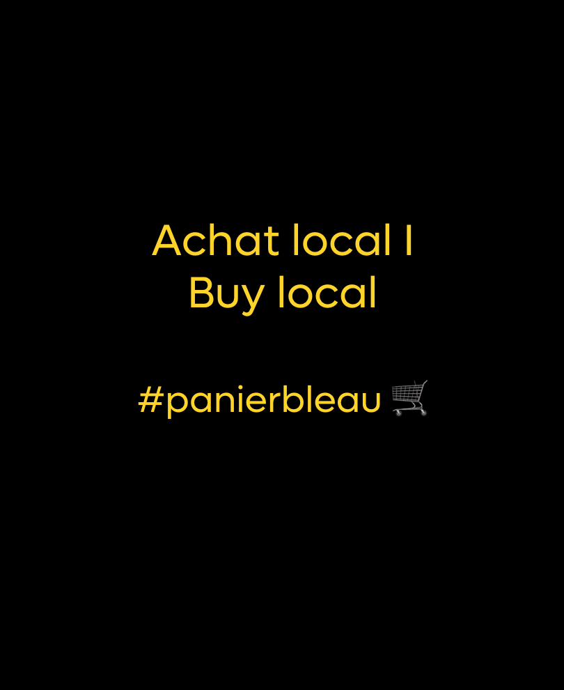 Achat local / Buy local 🛒