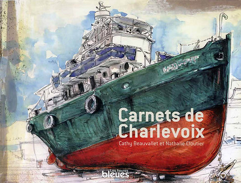 Carnets de Charlevoix