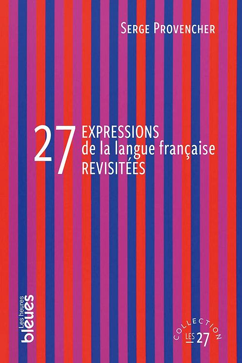 27 expressions de la langue française revisitées - couverture