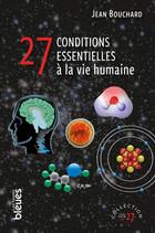 27 conditions essentielles à la vie