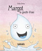 Margot, la petite goutte d'eau