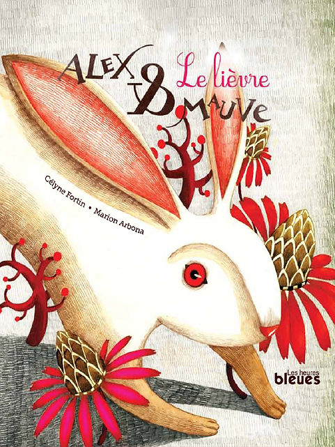 Alex et Mauve : le lièvre