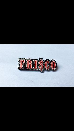 Frisco Pin