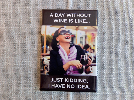 Day Without Wine Magnet