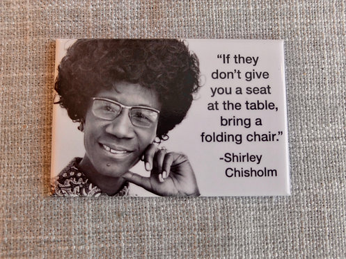 Shirley Chisholm Magnet