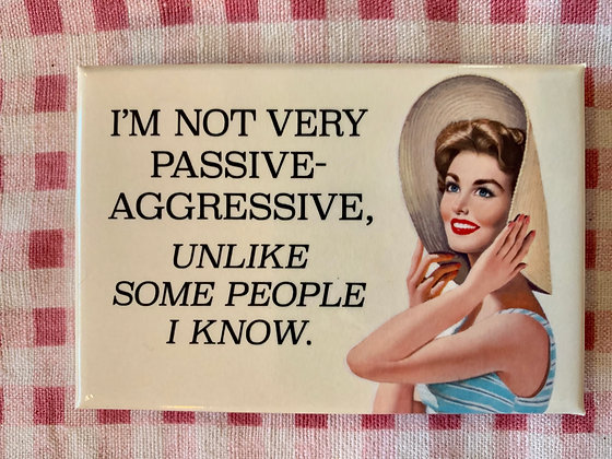 Passive-Aggressive Magnet