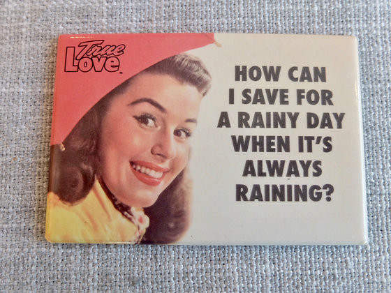 Always Raining Magnet