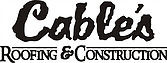 Cable's Roofing & Construction
