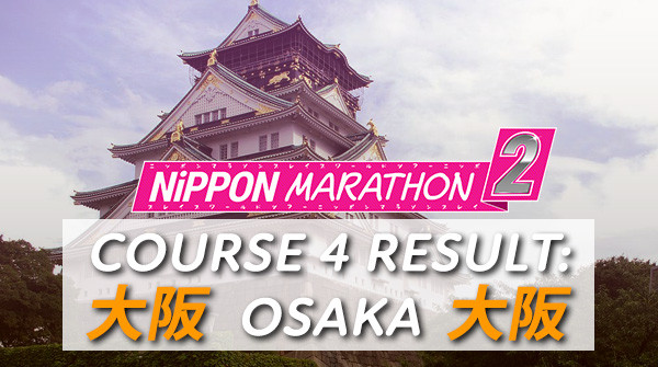 We're heading to Osaka! Plus courses 5, 6 & 7 revealed [大阪へ向かう! プラス5,6,7コース公開]