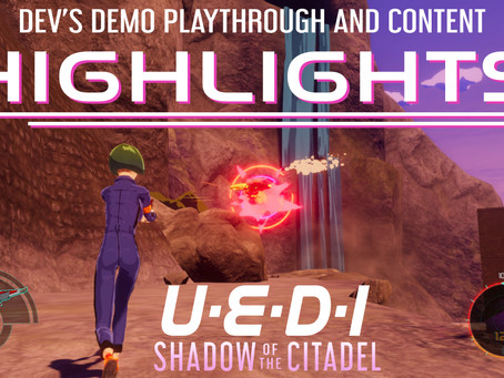 UEDI: Shadow of the Citadel Demo & Content Reveal Highlights