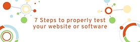 7 Steps to properly test your website or software