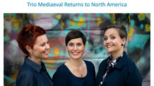 Trio Mediaeval back to North America