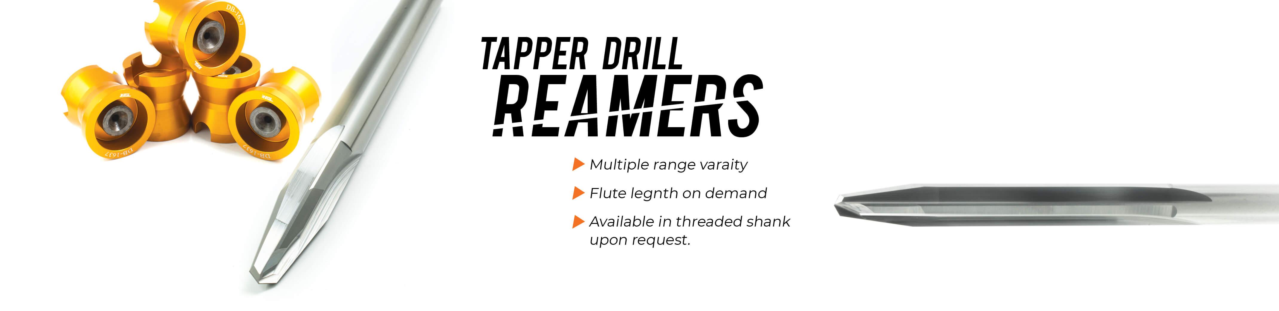 Tapper drill Reamer