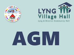 Notice of the Annual General Meeting of Lyng and District Community Hall